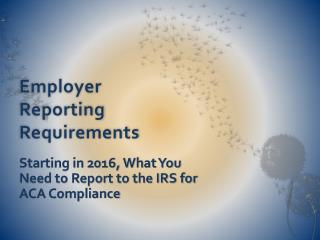 Employer Reporting Requirements