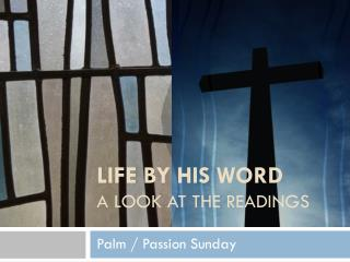 Palm / Passion Sunday