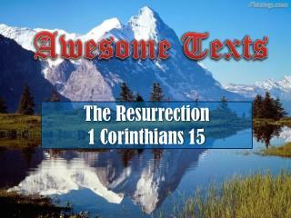 The  Resurrection 1 Corinthians 15
