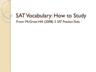 SAT Vocabulary: How to Study