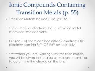 Ionic Compounds Containing Transition Metals (p. 55)