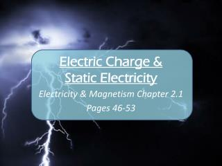 Electric Charge & Static Electricity