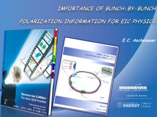 Importance of bunch-by- bunch polarization  information for EIC  physics