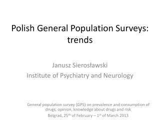 Polish General Population Surveys: trends