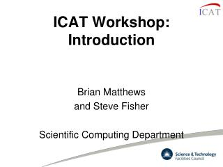ICAT Workshop: Introduction