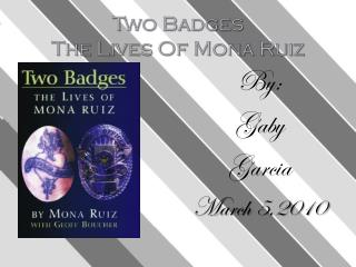 Two Badges The Lives Of Mona Ruiz