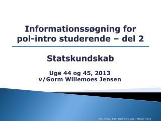 Informationssøgning for  pol-intro studerende – del 2 Statskundskab