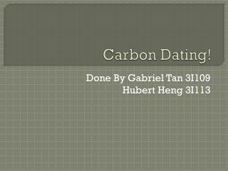 Carbon Dating!
