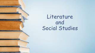 Literature  and  Social Studies