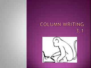 Column Writing 3.1