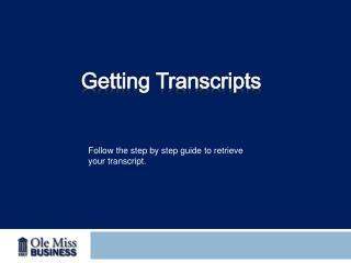 Getting Transcripts