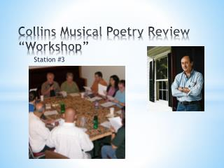 "Collins Musical Poetry Review ""Workshop"""