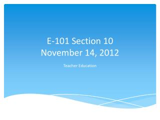 E- 1 01  Section 10 November 14, 2012