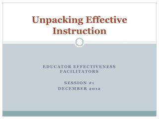 Unpacking Effective Instruction
