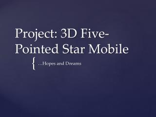 Project: 3D Five-Pointed Star Mobile