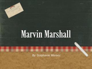 Marvin Marshall
