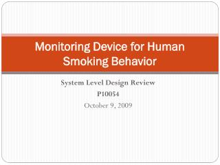 Monitoring Device for Human Smoking Behavior