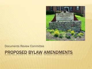Proposed Bylaw Amendments