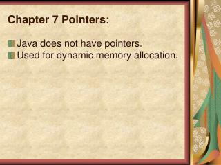 Chapter 7 Pointers :