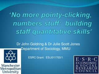 ' No  more pointy-clicking, numbers stuff:  building staff quantitative skills '