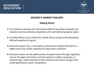 SESSION 9 : MARKET FAILURES