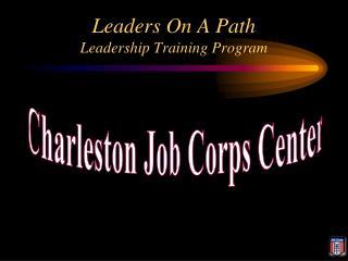 Leaders On A Path Leadership Training Program