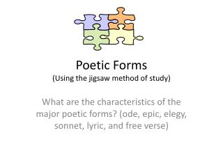 Poetic Forms (Using the jigsaw method of study)