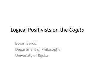 Logical Positivists on the  Cogito