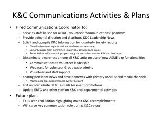 K&C Communications Activities & Plans