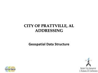 CITY OF PRATTVILLE, AL  ADDRESSING