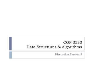 COP 3530 Data Structures & Algorithms