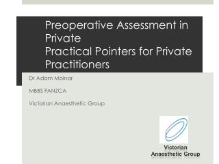 Preoperative Assessment in Private Practical Pointers for Private Practitioners