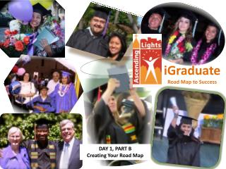 iGraduate Road Map to Success