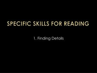 Specific Skills for Reading