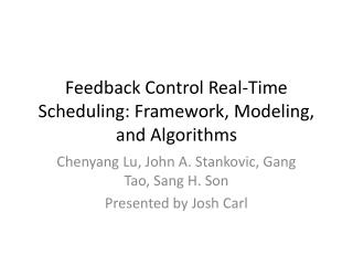 Feedback Control Real-Time Scheduling: Framework, Modeling, and Algorithms