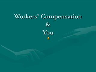 Workers  Compensation    You