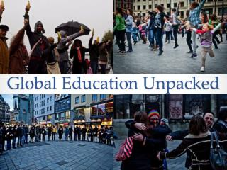 Global Education Unpacked