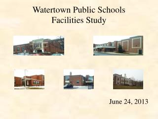 Watertown Public Schools Facilities Study