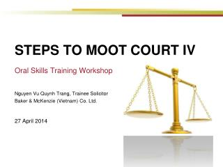 STEPS TO MOOT COURT IV