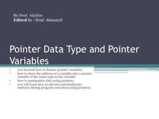 Pointer Data Type and Pointer Variables