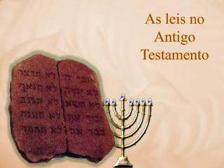 As leis no Antigo Testamento