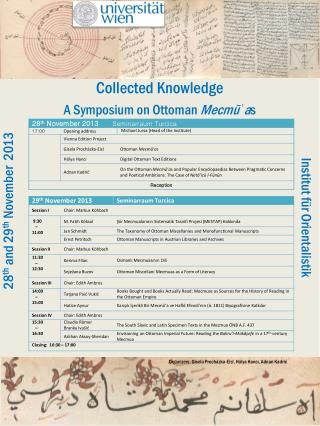 Collected Knowledge A Symposium on Ottoman  Mecm ū ʿ a s