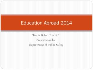 Education Abroad 2014