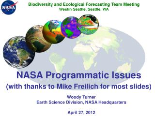 NASA Programmatic Issues (with thanks to Mike Freilich for most slides)