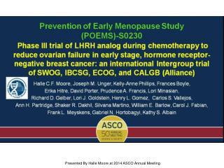 Presented By Halle Moore at 2014 ASCO Annual Meeting