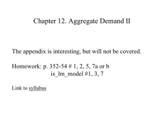 Chapter 12. Aggregate Demand II