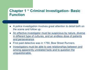 """Chapter 1 """" Criminal Investigation- Basic Function"""