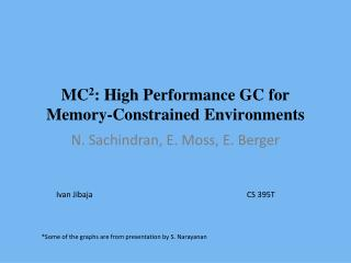 MC 2 : High Performance GC for Memory-Constrained Environments