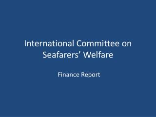 International Committee on Seafarers' Welfare