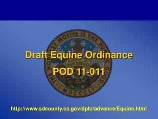 Draft Equine Ordinance POD  11-011